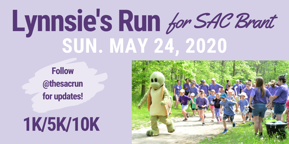 "Poster with photo of Taylor the Turtle leading a group of runners of various ages. Text on poster reads ""Lynnsie's Run for SAC Brant, Sun. May 24, 2020, Follow @thesacrun for updates, 1K/5K/10K"""