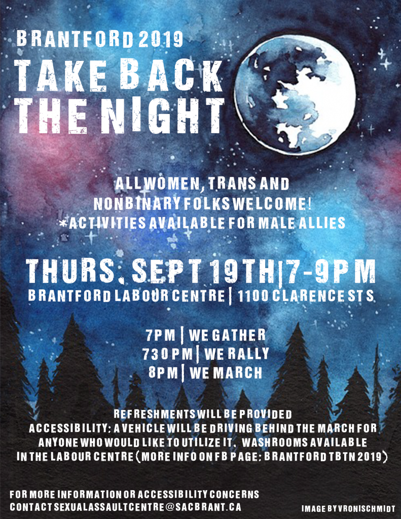 PD: Poster for Brantford 2019 Take Back The Night on Thurs. Sept 19, 7-9 pm. Background is a starscape with a moon and silhouettes of fir trees. Click the image to go to the event page.